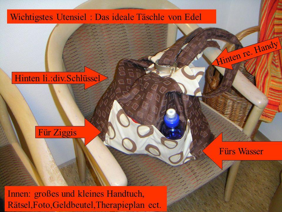 Wichtigstes Utensiel : Das ideale Täschle von Edel Fürs Wasser Für Ziggis Hinten li.:div.Schlüssel Hinten re.