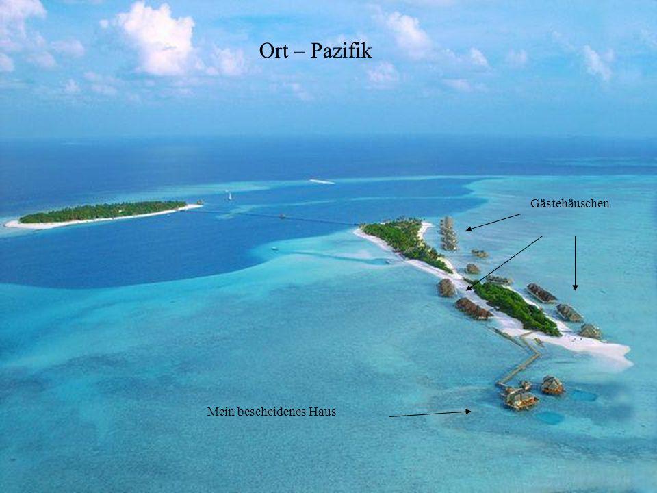 Ort – Pazifik Gästehäuschen Mein bescheidenes Haus