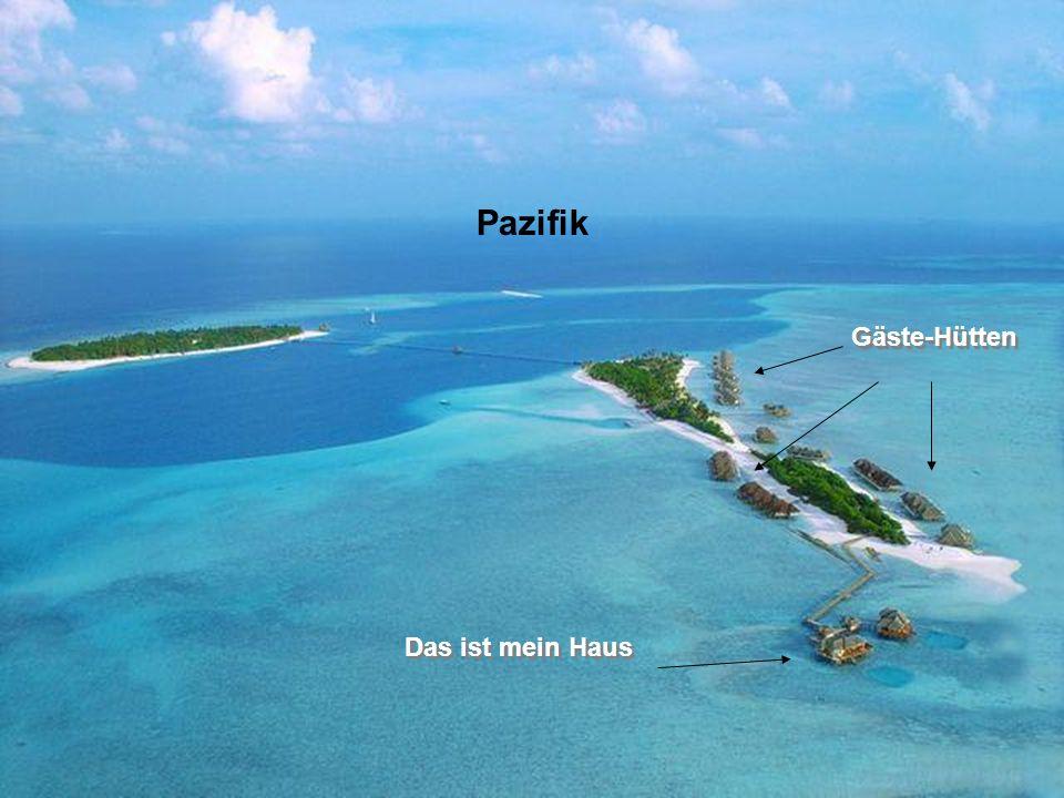 Pazifik Gäste-Hütten Das ist mein Haus