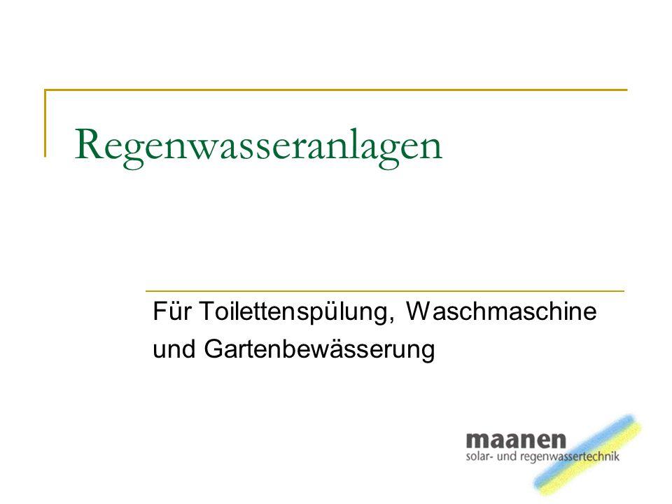 Regenwasseranlagen Für Toilettenspülung, Waschmaschine und Gartenbewässerung