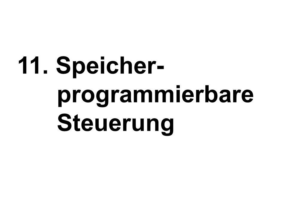 11. Speicher- programmierbare Steuerung