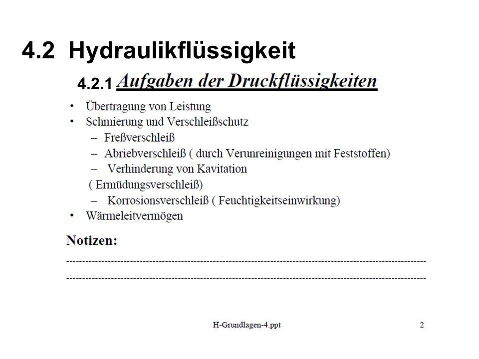 4.2 Hydraulikflüssigkeit 4.2.1