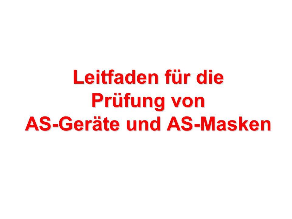 Leitfaden für die Prüfung von AS-Geräte und AS-Masken