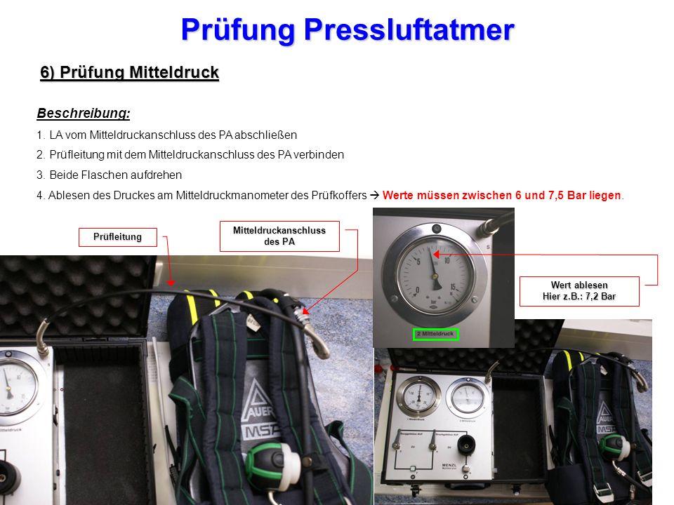 Prüfung Pressluftatmer 6) Prüfung Mitteldruck Beschreibung: 1.