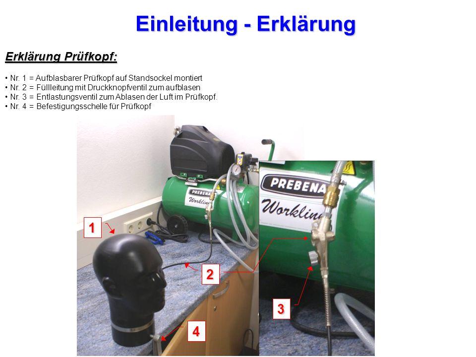 Einleitung - Erklärung Erklärung Prüfkopf: Nr.