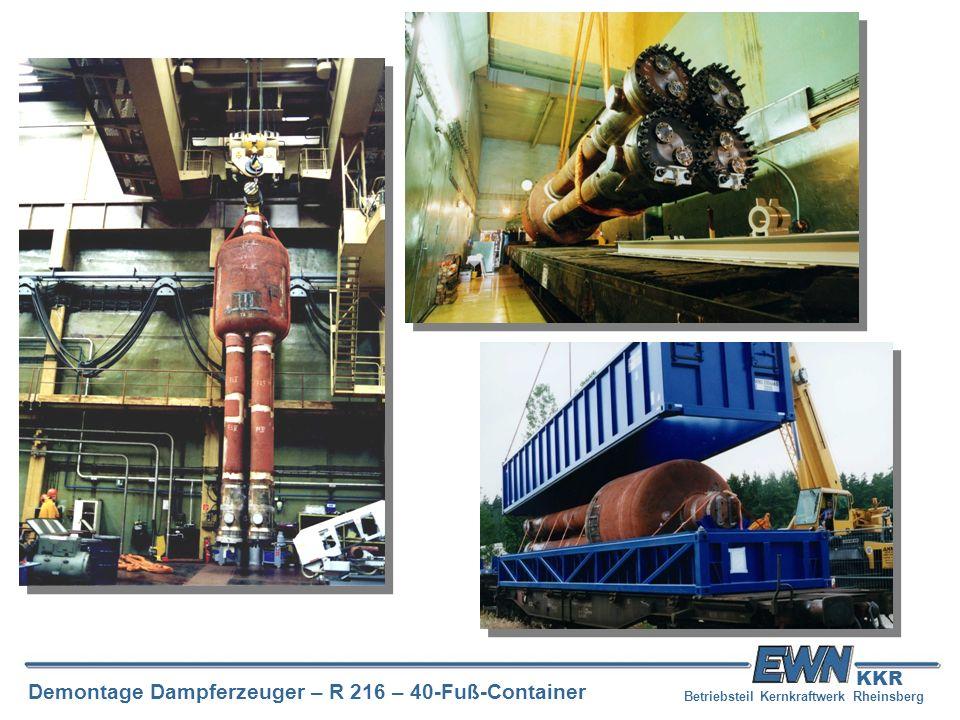 Betriebsteil Kernkraftwerk Rheinsberg Demontage Dampferzeuger – R 216 – 40-Fuß-Container KKR