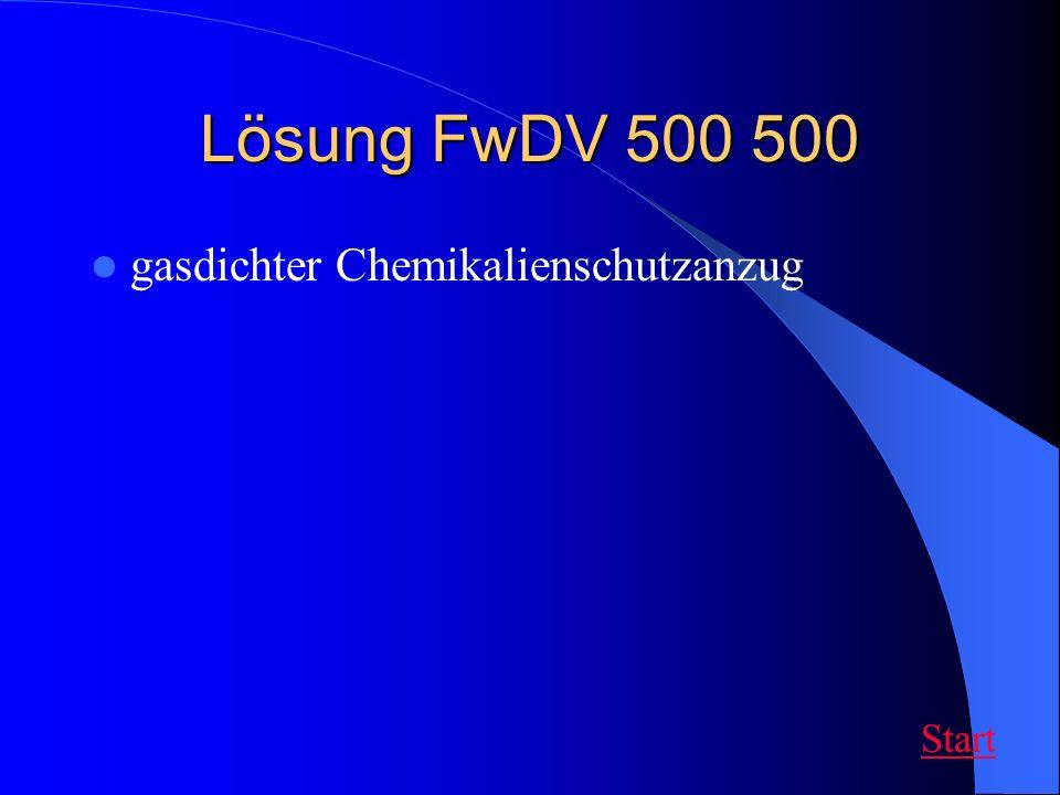 Lösung FwDV 500 500 gasdichter Chemikalienschutzanzug Start