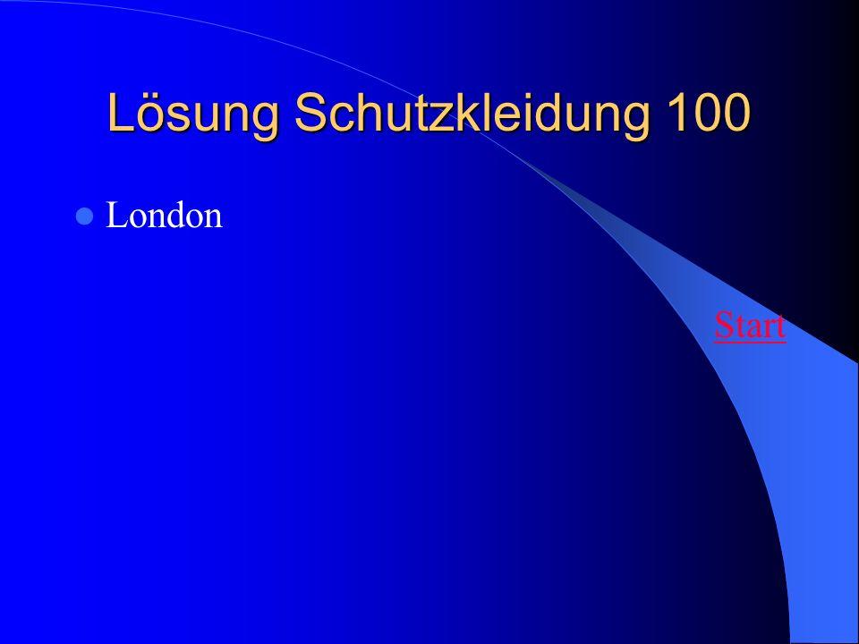 Lösung Schutzkleidung 100 London Start