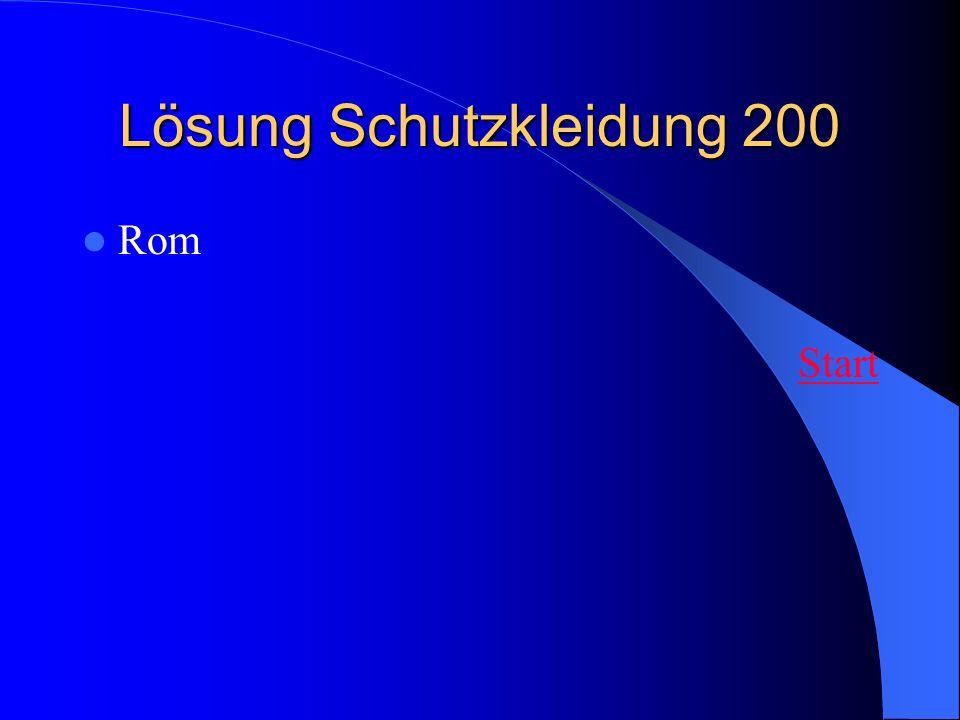 Lösung Schutzkleidung 200 Rom Start