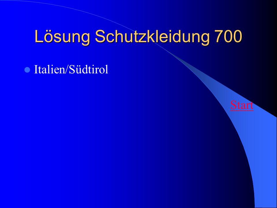 Lösung Schutzkleidung 700 Italien/Südtirol Start