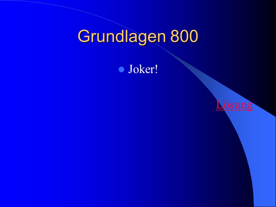 Grundlagen 800 Joker! Lösung