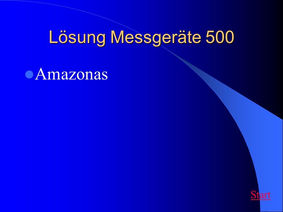 Lösung Messgeräte 500 Amazonas Start
