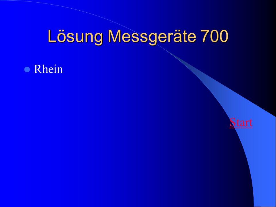Lösung Messgeräte 700 Rhein Start