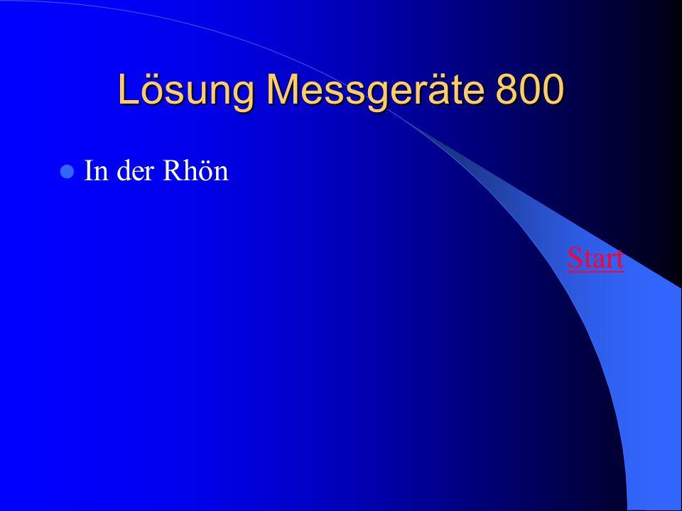 Lösung Messgeräte 800 In der Rhön Start