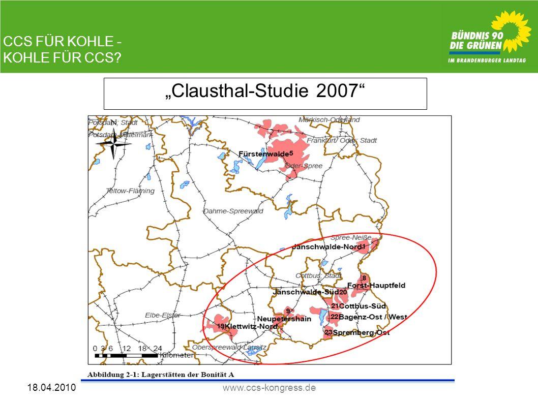 CCS FÜR KOHLE - KOHLE FÜR CCS? 18.04.2010www.ccs-kongress.de Clausthal-Studie 2007