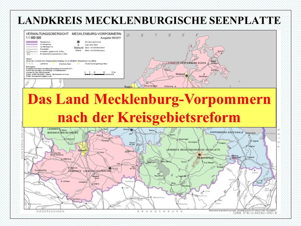 LANDKREIS MECKLENBURGISCHE SEENPLATTE Das Land Mecklenburg-Vorpommern nach der Kreisgebietsreform