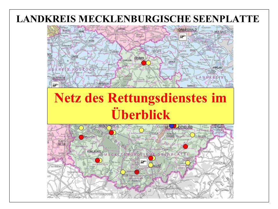 LANDKREIS MECKLENBURGISCHE SEENPLATTE N T Netz des Rettungsdienstes im Überblick