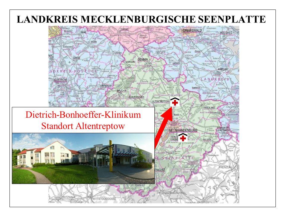 LANDKREIS MECKLENBURGISCHE SEENPLATTE Dietrich-Bonhoeffer-Klinikum Standort Altentreptow
