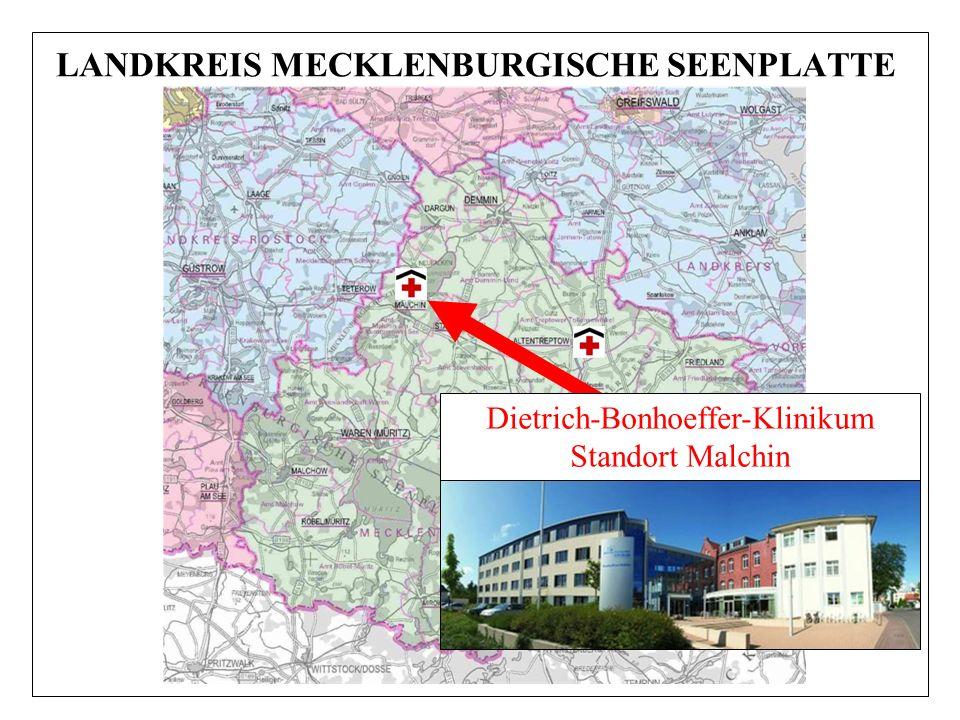 LANDKREIS MECKLENBURGISCHE SEENPLATTE Dietrich-Bonhoeffer-Klinikum Standort Malchin