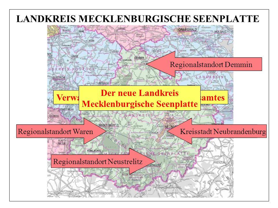 LANDKREIS MECKLENBURGISCHE SEENPLATTE Sitz des Landrates Ordnungsamtsleiter Herr Plötz Stellv. Frau Sokolow Stellv. Frau Rönnfeld Verwaltungsstandorte