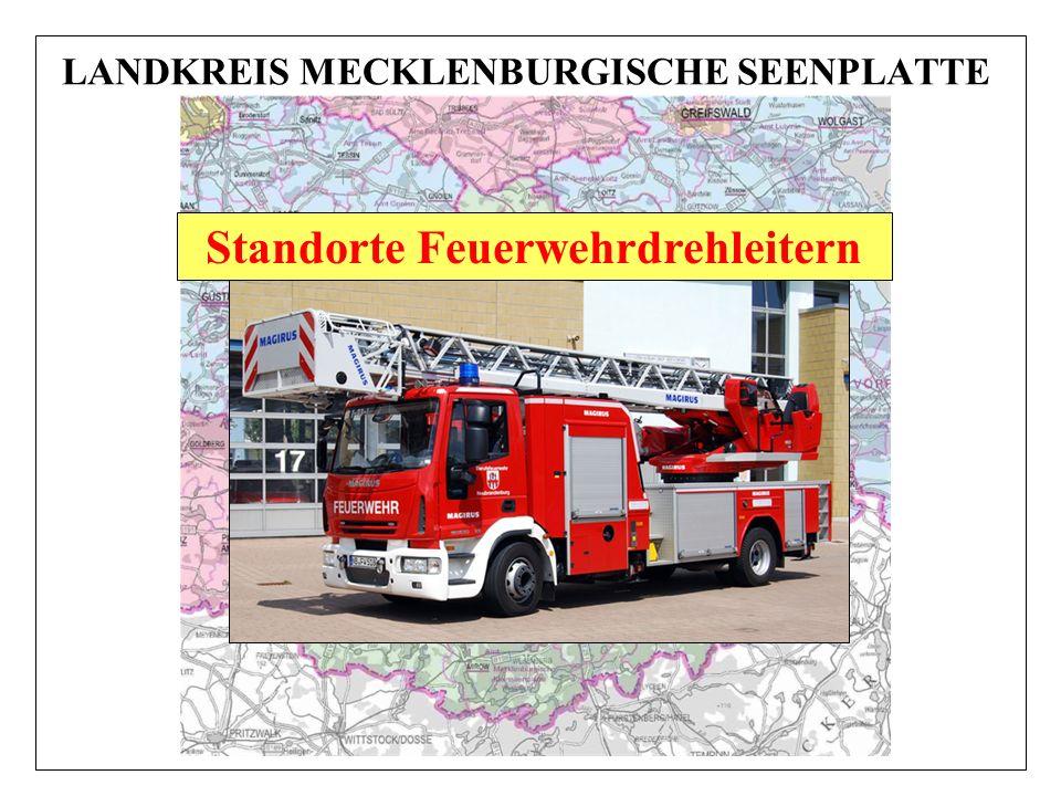 LANDKREIS MECKLENBURGISCHE SEENPLATTE Standorte Feuerwehrdrehleitern