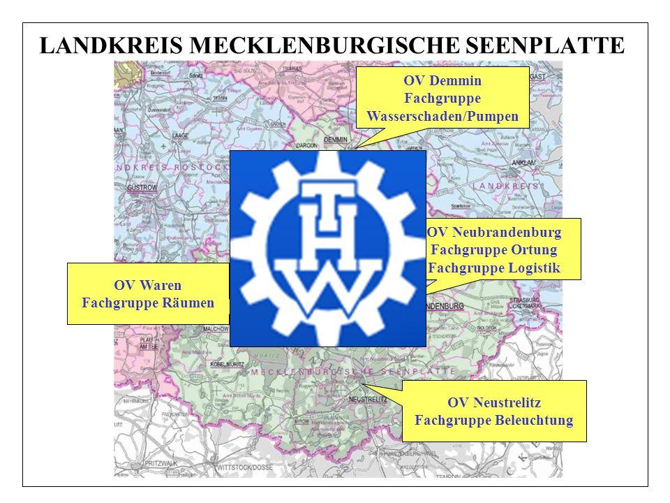LANDKREIS MECKLENBURGISCHE SEENPLATTE OV Demmin Fachgruppe Wasserschaden/Pumpen OV Neubrandenburg Fachgruppe Ortung Fachgruppe Logistik OV Neustrelitz