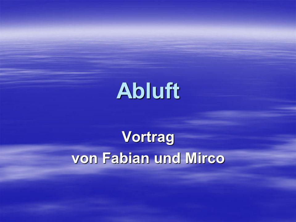 Abluft Vortrag von Fabian und Mirco