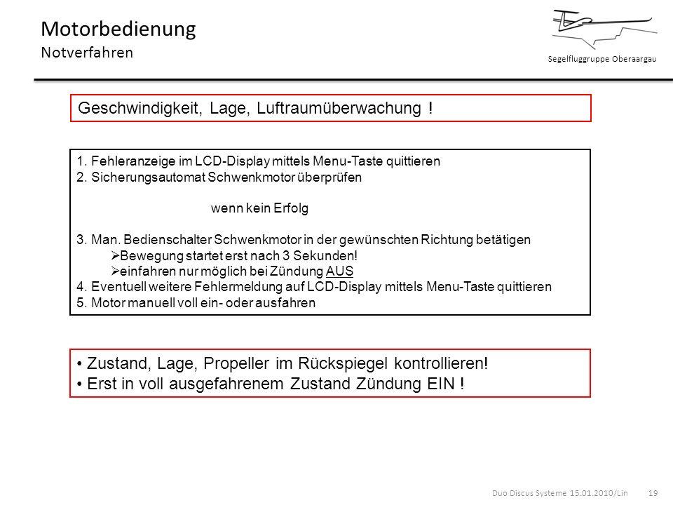 Segelfluggruppe Oberaargau Motorbedienung Notverfahren Geschwindigkeit, Lage, Luftraumüberwachung ! 1. Fehleranzeige im LCD-Display mittels Menu-Taste