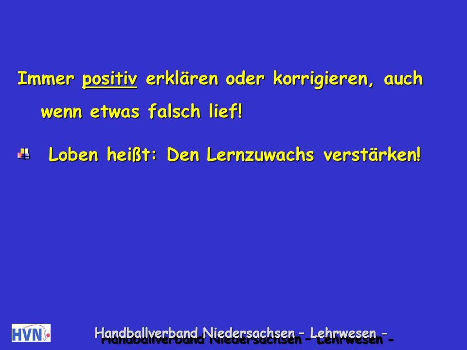 Handballverband Niedersachsen – Lehrwesen - Die Kinder sollten genau wissen, was der Trainer sich für die jeweilige Spielstunde ausgedacht hat.