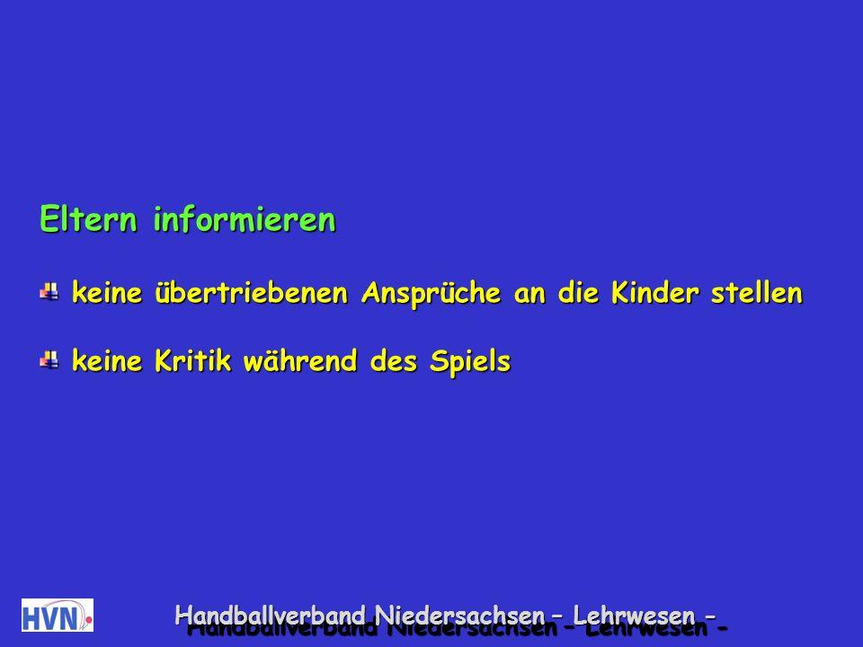Handballverband Niedersachsen – Lehrwesen - Fahrt zum Spielort gut vorbereiten Fahrplan mit Eltern (Wer fährt wann?) über eine längere Zeit im Voraus erstellen, damit Familien sich abwechseln können.