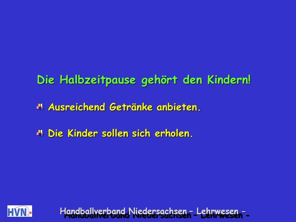 Handballverband Niedersachsen – Lehrwesen - In der Halbzeitpause