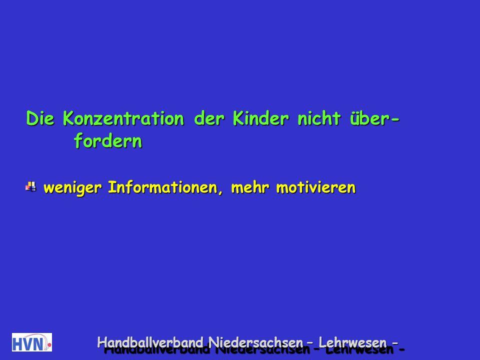 Handballverband Niedersachsen – Lehrwesen - Die Halbzeitpause gehört den Kindern.