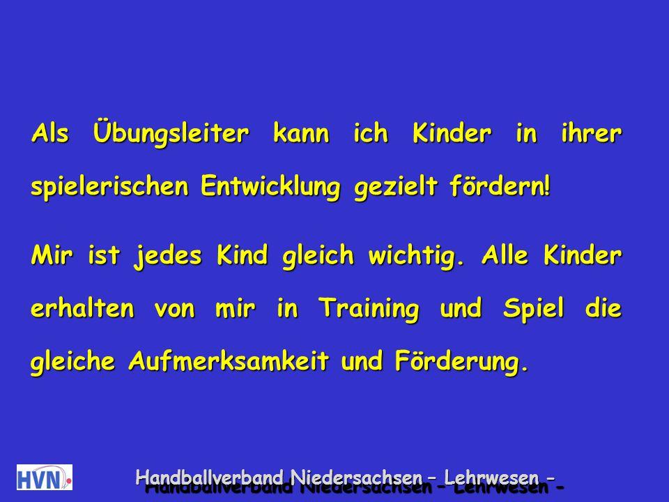 Handballverband Niedersachsen – Lehrwesen - Sind Sie Kindern ein guter Übungsleiter.