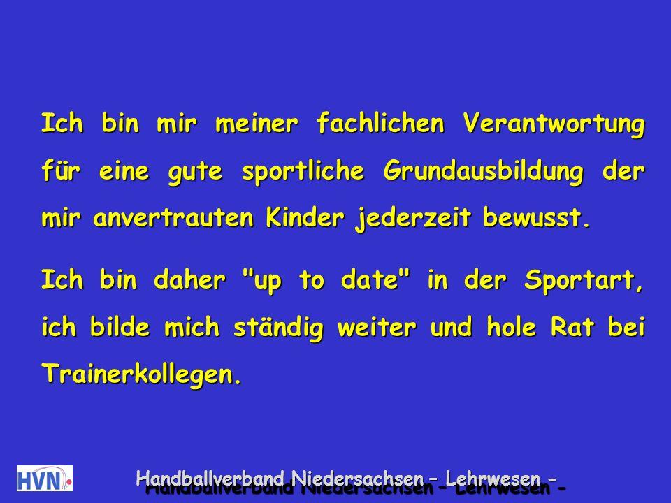 Handballverband Niedersachsen – Lehrwesen - Als Übungsleiter kann ich Kinder in ihrer spielerischen Entwicklung gezielt fördern.