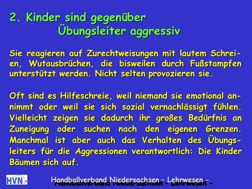 Handballverband Niedersachsen – Lehrwesen - Kappe aufsetzen Ein Kind (mit Kappe) ist Fänger.