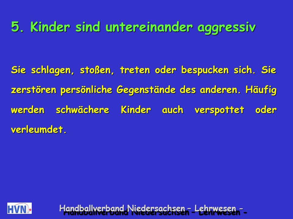 Handballverband Niedersachsen – Lehrwesen - Spiele zur Förderung der Selbstsicher- heit durch Zeigen von Stärken Ich kann Kreisaufstellung.