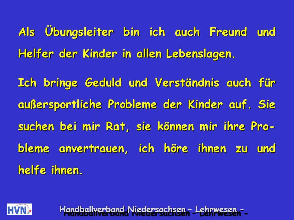 Handballverband Niedersachsen – Lehrwesen - Als Übungsleiter verfolge ich sportliche Ziel- setzungen.