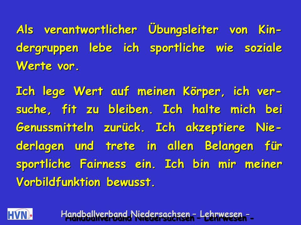 Handballverband Niedersachsen – Lehrwesen - Als Übungsleiter bin ich auch Freund und Helfer der Kinder in allen Lebenslagen.