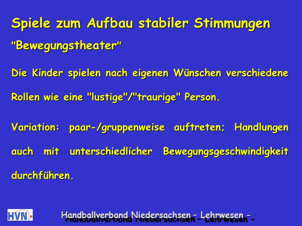 Handballverband Niedersachsen – Lehrwesen - Ihre Stimmungen sind nicht ausgeglichen.