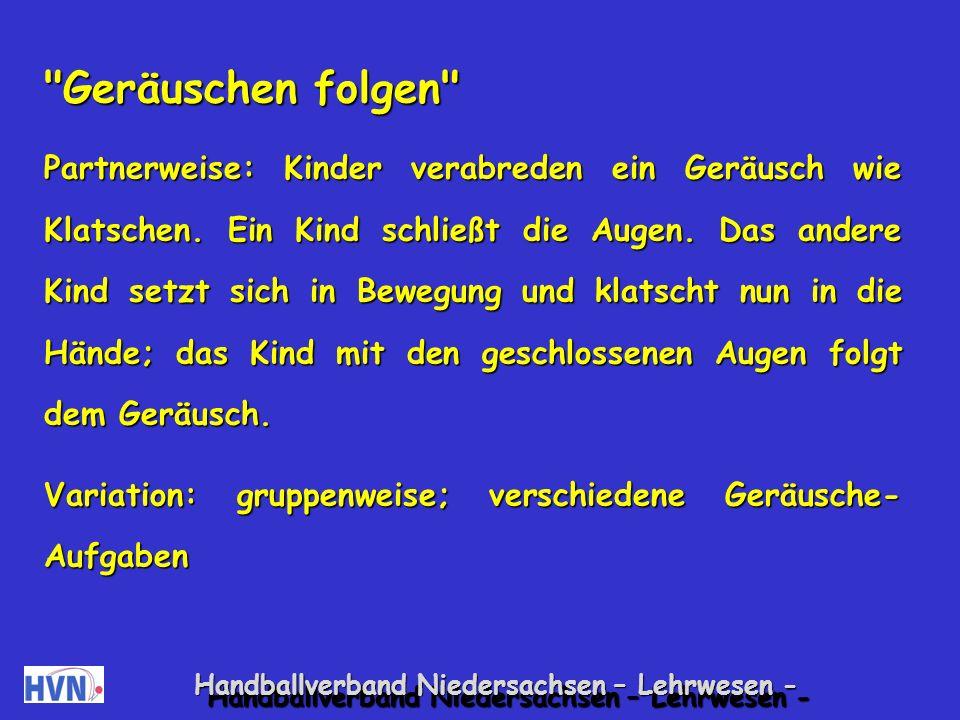 Handballverband Niedersachsen – Lehrwesen - Spiele zur Förderung u.a.