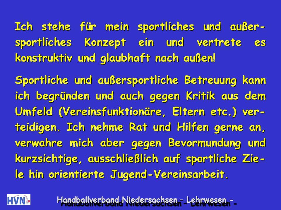 Handballverband Niedersachsen – Lehrwesen - Als Übungsleiter kann ich Spaß und Freude glaubhaft vermitteln.