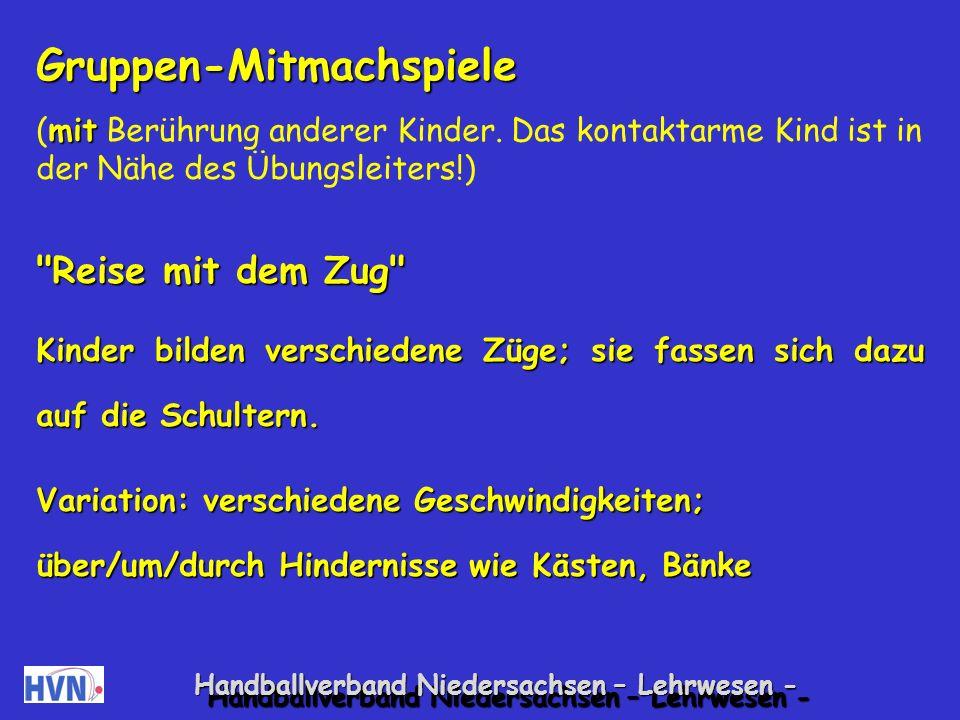 Handballverband Niedersachsen – Lehrwesen - Gruppen-Mitmachspiele ohne (ohne Berührung von anderen Kindern.