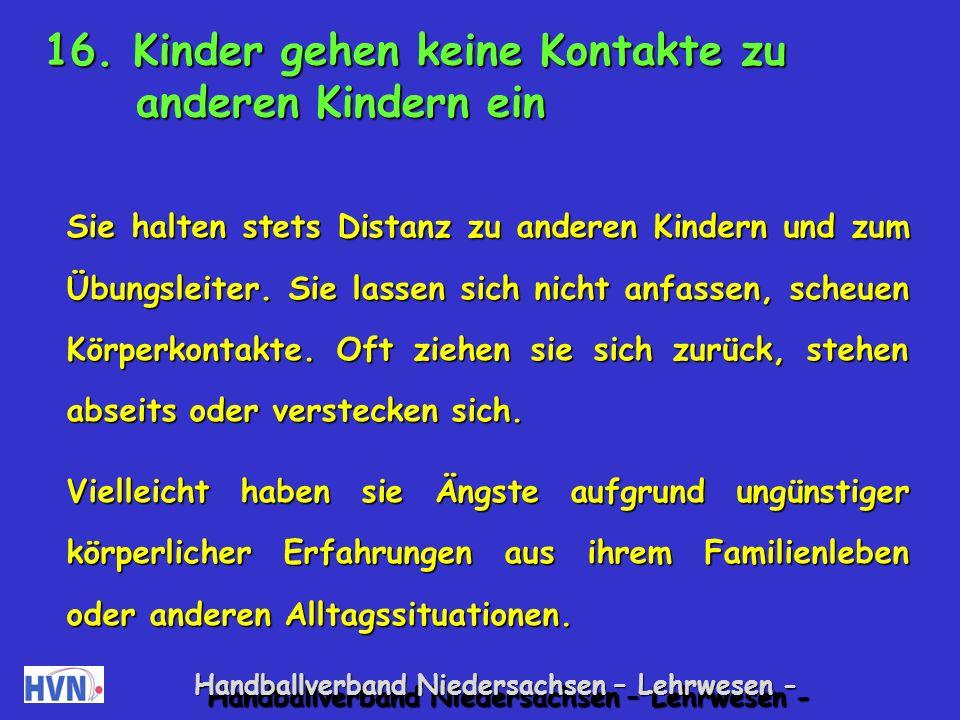 Handballverband Niedersachsen – Lehrwesen - Gruppen-Mitmachspiele mit (mit Berührung anderer Kinder.