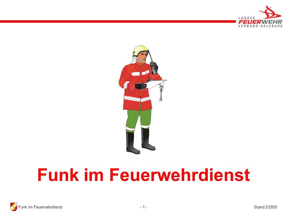- 1 -Stand 2/2005Funk im Feuerwehrdienst