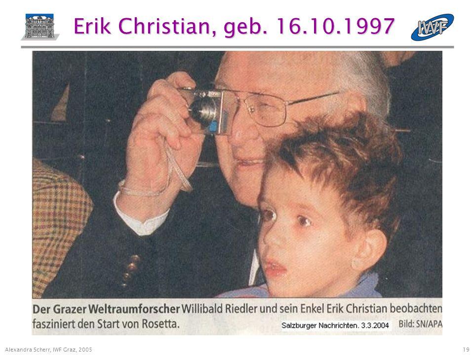 19 Alexandra Scherr, IWF Graz, 2005 Erik Christian, geb. 16.10.1997