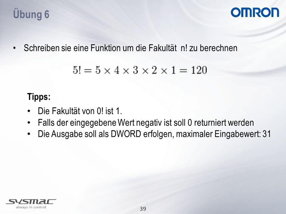 39 Schreiben sie eine Funktion um die Fakultät n! zu berechnen Die Fakultät von 0! ist 1. Falls der eingegebene Wert negativ ist soll 0 returniert wer