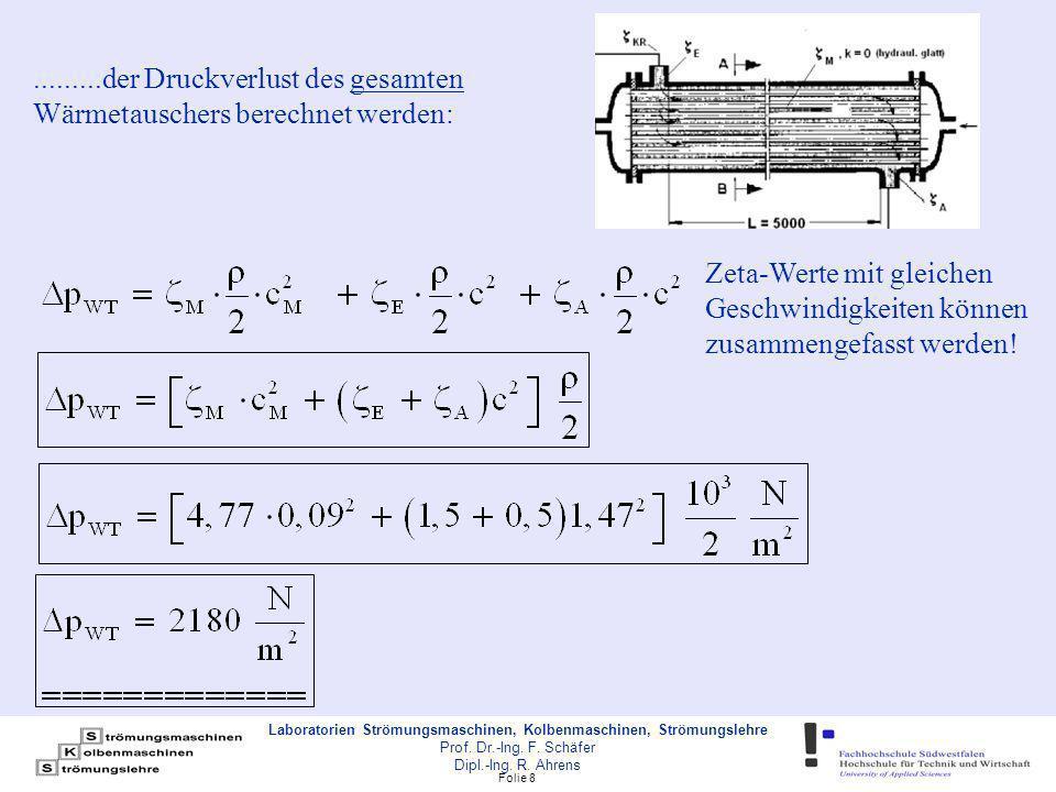 Folie 9 Laboratorien Strömungsmaschinen, Kolbenmaschinen, Strömungslehre Prof.