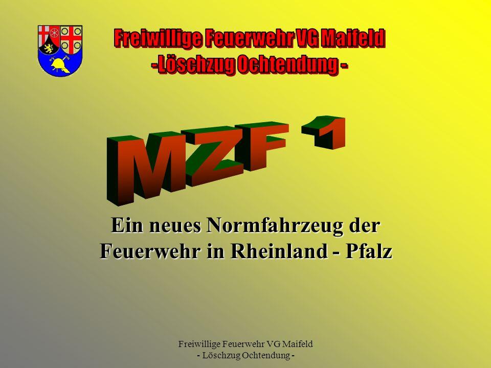 Freiwillige Feuerwehr VG Maifeld - Löschzug Ochtendung - Ein neues Normfahrzeug der Feuerwehr in Rheinland - Pfalz