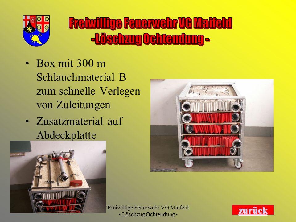 Freiwillige Feuerwehr VG Maifeld - Löschzug Ochtendung - Box mit 300 m Schlauchmaterial B zum schnelle Verlegen von Zuleitungen Zusatzmaterial auf Abd