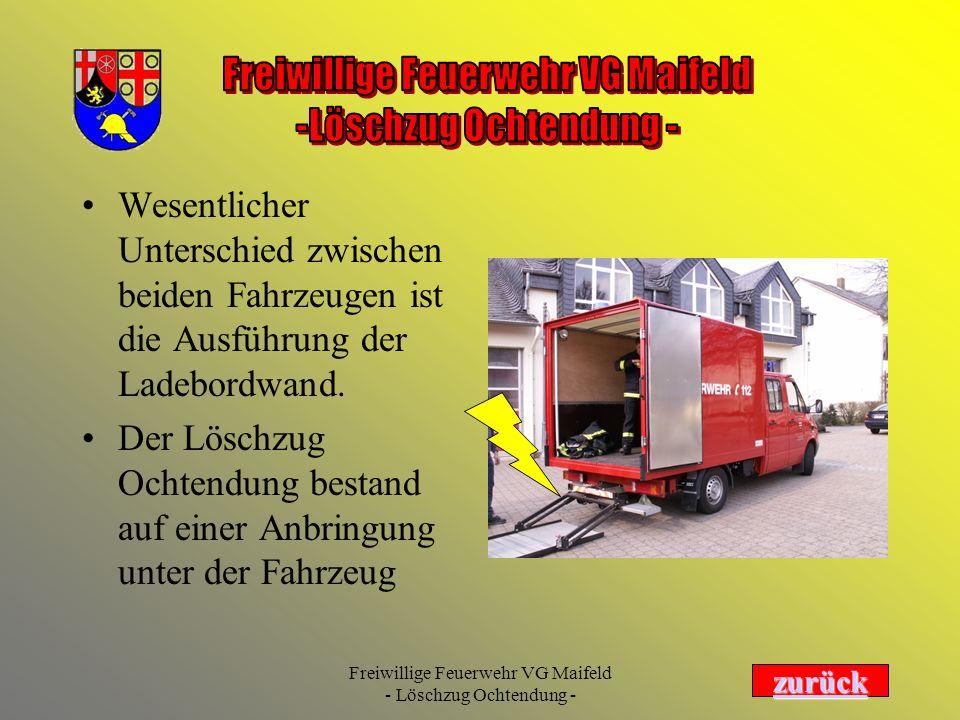 Freiwillige Feuerwehr VG Maifeld - Löschzug Ochtendung - Wesentlicher Unterschied zwischen beiden Fahrzeugen ist die Ausführung der Ladebordwand. Der